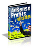 *THE BEST SELLER*Adsense Profits Unleashed + 2 BIG BONUS
